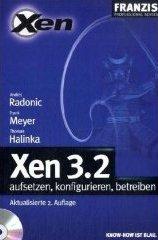 Xen 3.2 - aufsetzen, konfigurieren, betreiben