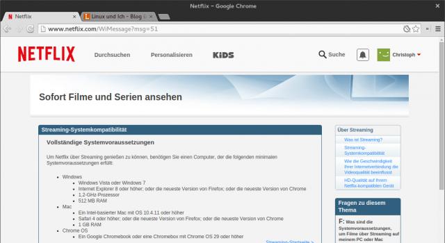 Ohne einen Windows vortäuschenden User-Agent-Switcher meint Netflix Linux überhaupt nicht unterstützen zu müssen.